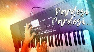 Pardesi Pardesi - Instrumental | Keyboard / Piano | Sanchit Jain Rasiya | Korg Pa300