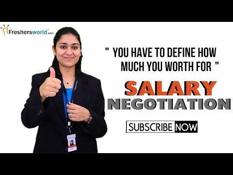 HOW TO NEGOTIATE SALARY DURING AN INTERVIEW FOR FRESHERS