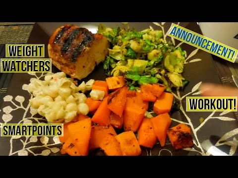 Weight Watchers Meals 3/6/17 | ANNOUNCEMENT! | Workout