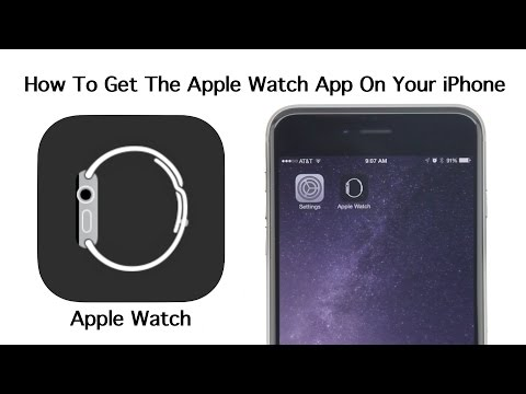 How To Get The Apple Watch App On Your iPhone