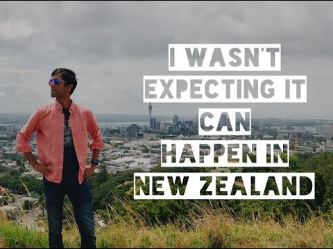 I wasn't expecting it can happen in New Zealand   New Zealand Travel Tips