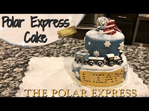 POLAR EXPRESS CAKE :: CAKE DECORATING :: MAKING LIAM'S 4TH BIRTHDAY CAKE
