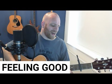Feeling Good (Acoustic Cover) - Nina Simone / Michael Buble / Muse