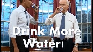 Drink the Right Water - President Obama