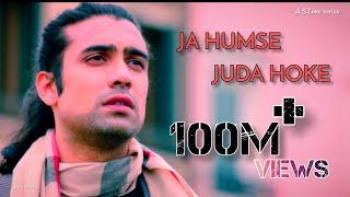 Ja Humse Juda Hoke | Jubin Nautiyal | Full HD Video | A.S Love series | 2019.