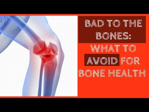 Bad to the Bones : What to Avoid for Bone Health | Tips for better Health