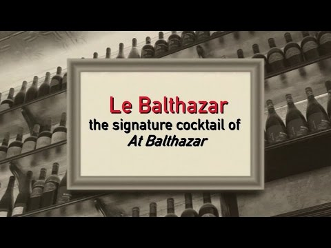 Class Up Your Next Party with 'Le Balthazar' Cocktail!