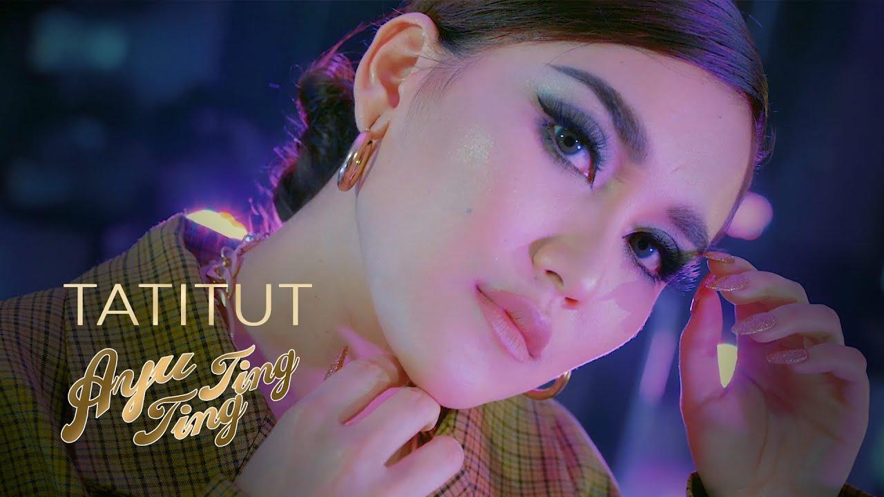 Download AYU TING TING - TATITUT (OFFICIAL MUSIC VIDEO) MP3 Gratis