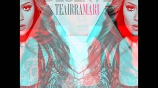 Teairra Mari - Deserve [Audio]