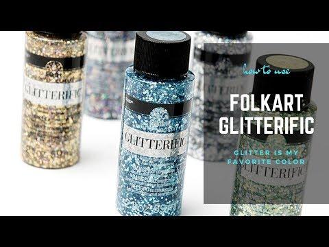 How to use FolkArt Glitterific
