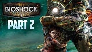 Bioshock Remastered - Walkthrough   PART 2   New Powers!