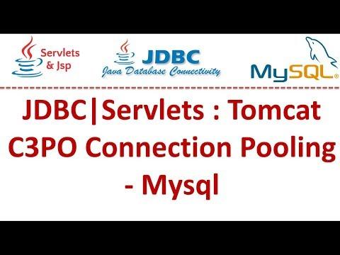 JDBC|Servlets : Tomcat C3PO Connection Pooling - Mysql
