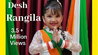 Desh Rangila/Republic day special/Choreography for kids