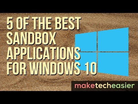 5 of the Best Sandbox Applications for Windows 10