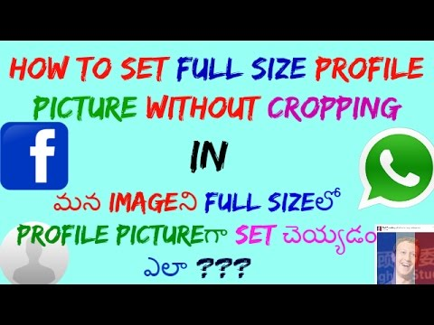 How to Set Full size profile picture without cropping on Facebook & Whatsapp ! Telugu