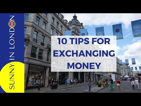 VISITING LONDON TIPS FOR EXCHANGING MONEY