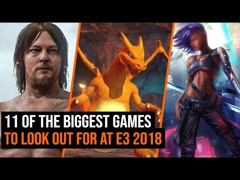 11 Of The Biggest Games To Look Out For At E3 2018