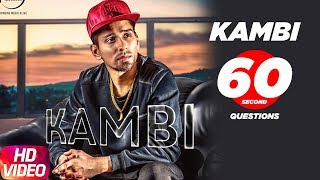 Kambi Rajpuria | 60 Seconds Questions | Speed Records