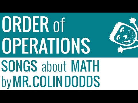 Order of Operations Song - Colin Dodds (Middle School Common Core Math - Grade 5)