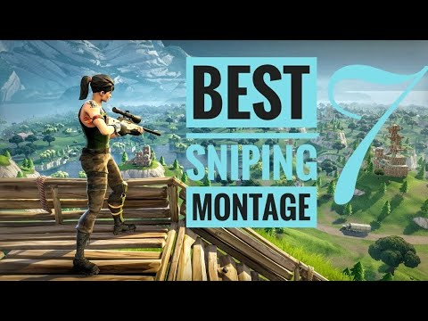 Sniping montage!