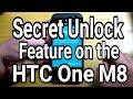 Secret Unlock Feature on the HTC One M8