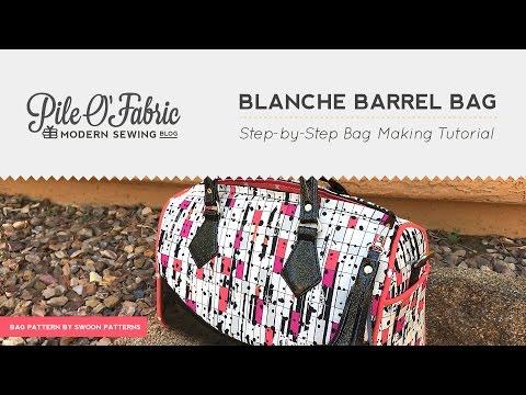 Blanche Barrel Bag // Step-by-Step Bag Making Tutorial