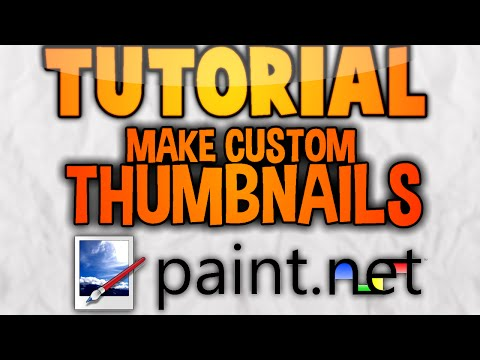How To Make GREAT Free Custom Thumbnails - Paint.NET