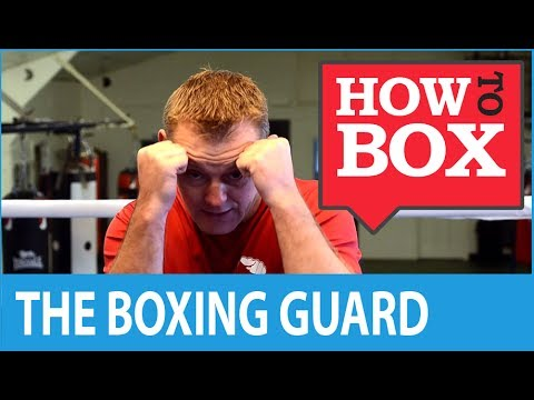 The Boxing Guard - How to Box (Quick Video)