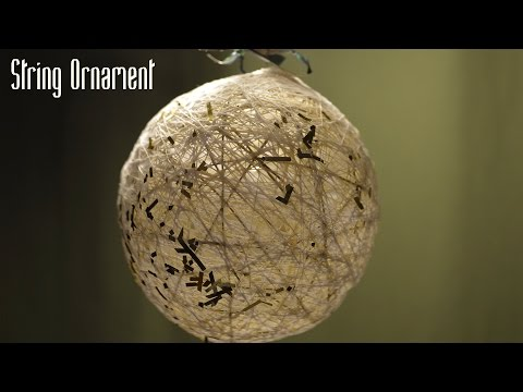 How to Make String Ornaments