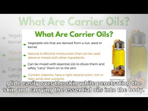 Carrier Oils - What are Carrier Oils - Uses & Benefits for Skin & Hair