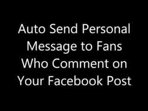 Auto Send Personal Message to Fans Who Comment on your Facebook Post