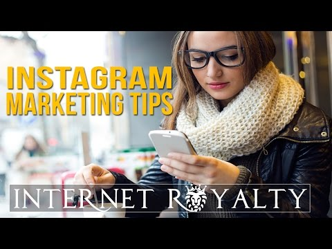 Instagram Marketing Tips - How To Get The Most Out Of Internet Royalty