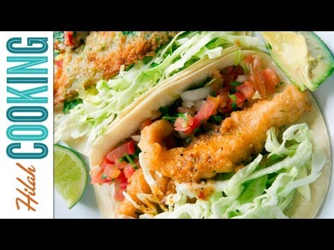 Fish Taco Recipe - How to Make Fish Tacos | Hilah Cooking Ep 2
