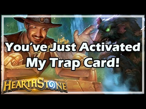 [Hearthstone] You've Just Activated My Trap Card!