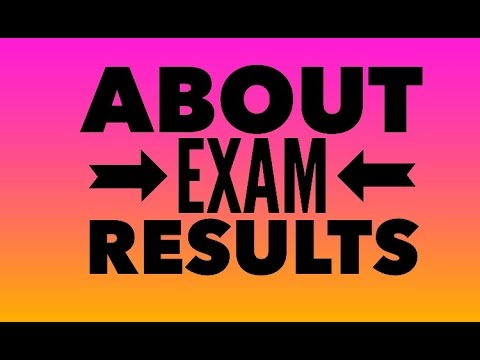 You Need to Know This About Today's Exam Results (please share)