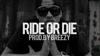 """August Alsina R&B Type Beat - """"Ride Or Die"""" (Prod. By Breezy) (SOLD!)"""