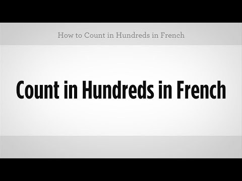 How to Count in Hundreds in French | French Lessons