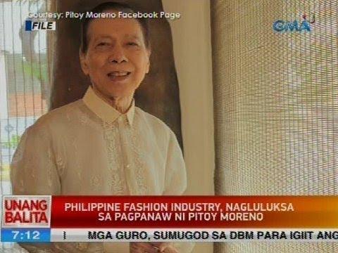 Philippine fashion industry, nagluluksa sa pagpanaw ni Pitoy Moreno