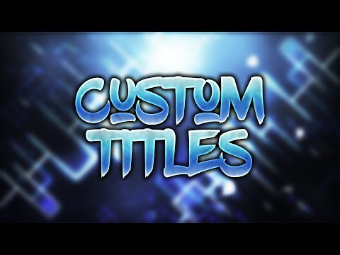 HOW TO MAKE COLOURED WORLD & SERVER TITLES