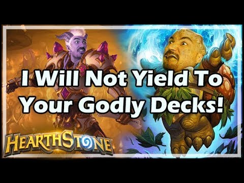 [Hearthstone] I Will Not Yield To Your Godly Decks!