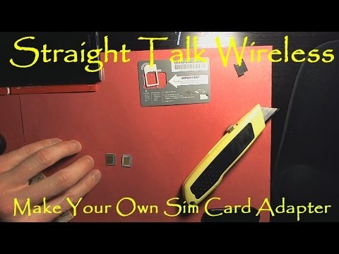 Make Your Own Sim Card Adapter To Use Multi Phones With Straight Talk Wireless Sim Cards