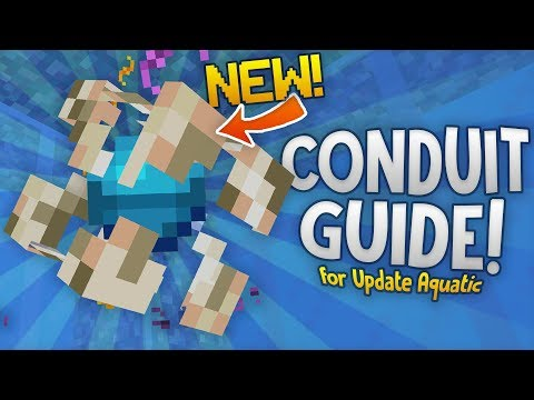 GUIDE TO THE CONDUIT! - Minecraft Update Aquatic (Build 11) - Heart of the Sea, Nautilus, & More