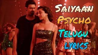 Psycho Saiyaan Telugu Song Lyrics - Saaho Telugu(2019)   Sujeeth  
