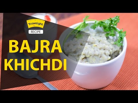 Nutritious and Tasty Bajra Khichdi Recipe | Truweight