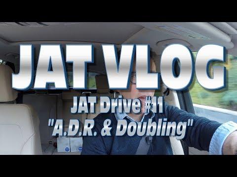 JAT Drive #11: ADR & Doubling