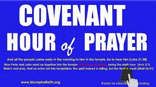 Covenant Hour of Prayer, July 18, 2018