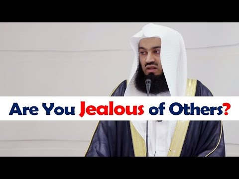 Are You Jealous of Others? - Watch This! - Mufti Menk