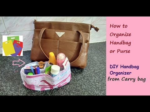 DIY Handbag purse organizer using carry bag at home no sew | How to organize  purse in hindi TIPS