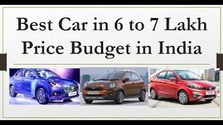 Best Cars in 6 Lakh to 7 Lakh Price Range in India. 100% Value Buy