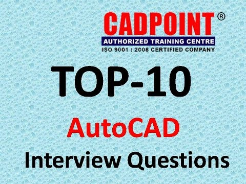AutoCAD Interview Questions and Answers | CADPOINT Hyderabad